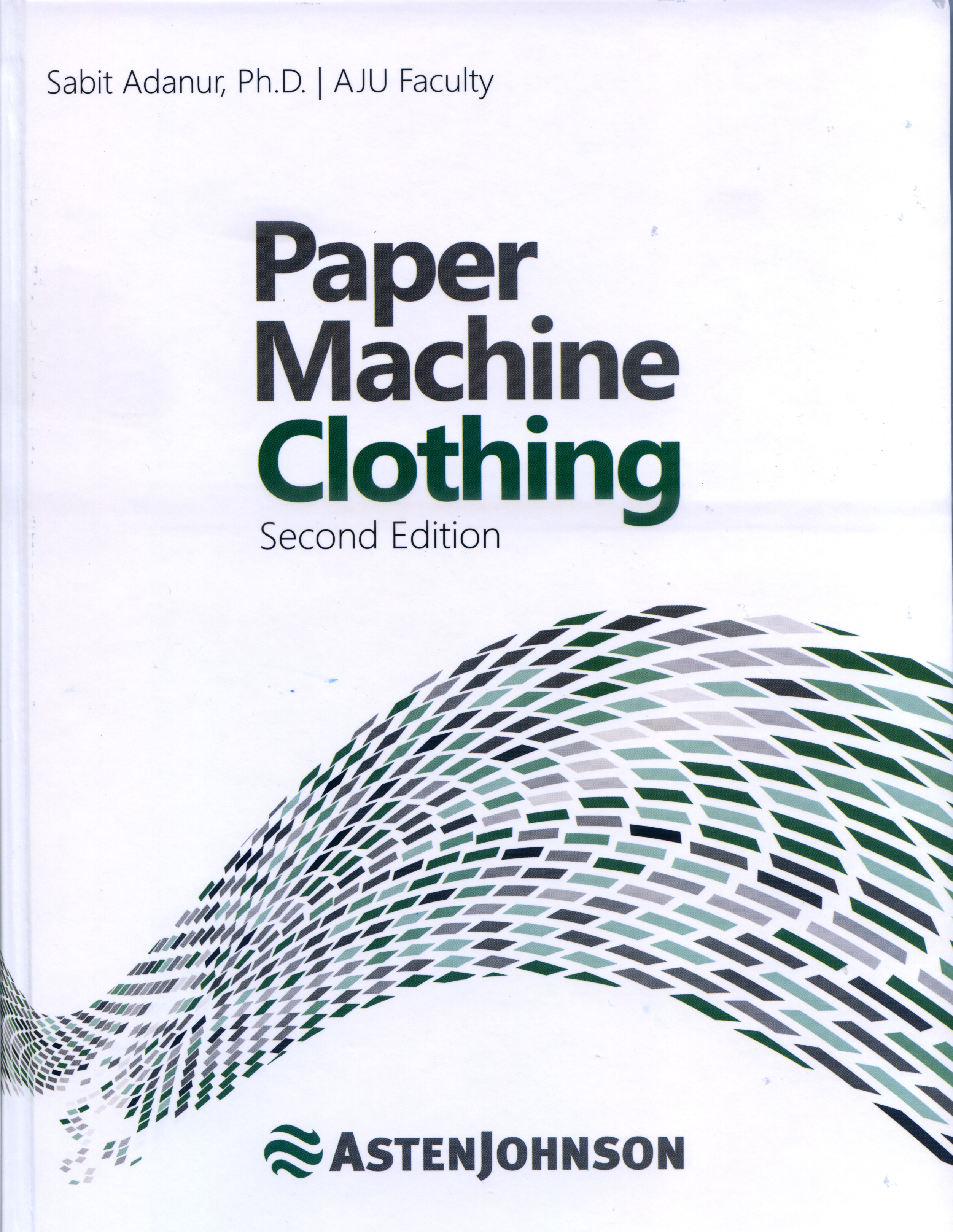 Paper Machine Clothing, 2nd Edition